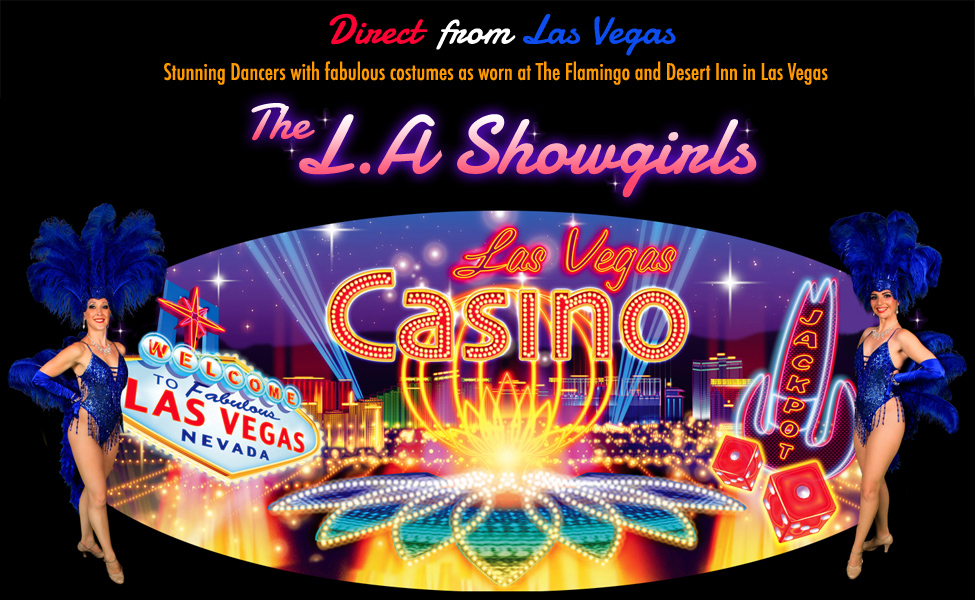 THE L.A SHOWGIRLS | Las Vegas Showgirls and Dancers